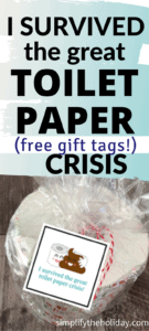 Toilet paper roll with gift tag