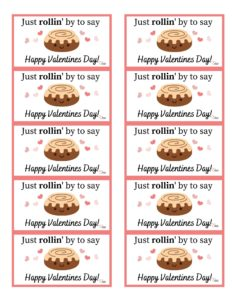 """Avery 5163 label printable for Valentines day """"Just Rollin by to say Happy Valentine's Day"""""""